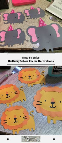 How To Make Birthday Safari Theme Decorations