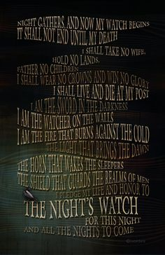 The Vow of the Nights Watch.