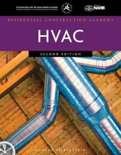 RESIDENTIAL CONSTRUCTION ACADEMY: HVAC 2nd edition delivers training materials…