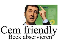Cem friendly Beck abservieren.