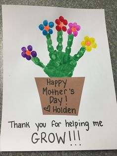 Cute Mother's Day Preschooler craft! Mother's Day. Thank you for helping me grow!