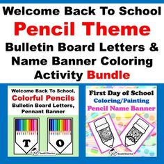 Welcome Back To School Pencil, Bulletin Board Letters & Name Banner Coloring Bulletin Board Letters, Bulletin Board Display, Banner Letters, School Bulletin Boards, Name Banners, First Day Activities, Color Activities, Writing Activities, Classroom Displays