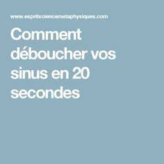 Comment déboucher vos sinus en 20 secondes Medical, Youtube, Deco, Get Rid Of Ants, Animaux, How To Make, Good Advice, Lavender, Medical Doctor