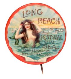 """"""" Long Beach Festival Of The Sea"""" Vintage Pin-back Button (1908)"""