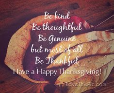Be Kind Thanksgiving Quote thanksgiving thanksgiving pictures thanksgiving quotes happy thanksgiving quotes thanksgiving quotes for family best thanksgiving quotes inspirational thanksgiving quotes thanksgiving quotes for friends grateful thanksgiving quotes