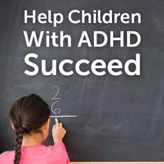 10 Tips to Help Children With ADHD Succeed