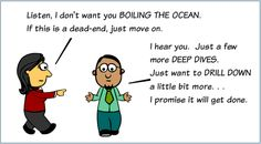 Why do management folks use idioms and phrases in any conversation? - Quora