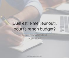 Vous avez décidé que vous aviez besoin d'un budget et vous avez choisi la méthode mais maintenant vous vous demandez avec quel outil le faire? C'est vrai que les options abondent, mais comment faire le bon choix?