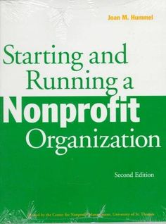 Starting and Running a Nonprofit Organization is a book for people who are forming new non-profits; thinking about converting an informal, grassroots group to tax-exempt status; reorganizing an existi