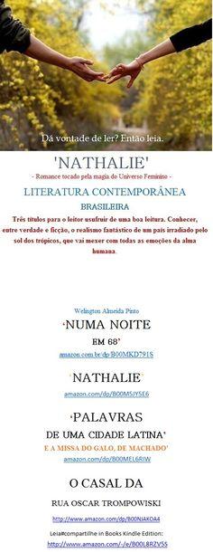 NATHALIE/Romance tocado pela magia do Universo Feminino/Welington A Pinto-Leia#Compartilhe: amazon.com/dp/B00M5JY5E6