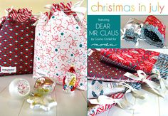 Christmas in July with Moda: Drawstring Gift Bags in Dear Mr. Claus | Sew4Home.  Wish I could get started on Christmas now, but I'm still trying to finish up on March.  LOL