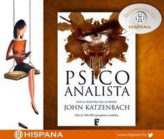 El Psicoanalista es un libro clásico que no puedes dejar de leer. ¡Si no lo has hecho, te lo recomendamos!