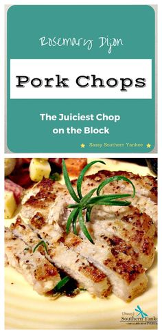 Rosemary Dijon Pork Chops ~ The Juiciest Chop on the Block! #whole30 #cleaneating