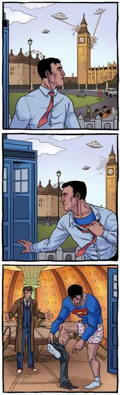 Aliens are attacking London! Clark Kent tries to change into Superman, but finds he's stepped into a certain Doctor's Tardis rather than the average phone booth. I had to repin this for the Lolz. #whovian #DrWho #DoctorWho #theDoctor #fun #fandom #geek #comicbook #superman #10thDoctor #LoL #humor #mashup #crossover