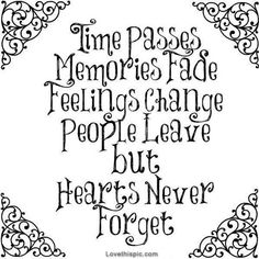 Hearts never forget quotes quote girly quotes quotes and sayings image quotes picture quotes