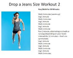 Onwards and Downwards: Drop a Jeans Size Workout