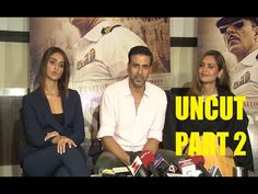 UNCUT interview with Akshay Kumar, Ileana D'Craz, Esha Gupta for RUSTOM movie | PART 2