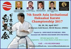 Japan Karate Do Hakuakai - India is organizing 7th South Asian Karate championship in the month of April from 28th to 30th, 2017 at Bravura Gold Resort. Entry open for South Asian Countries only. So tighten your belt & be ready for the event!