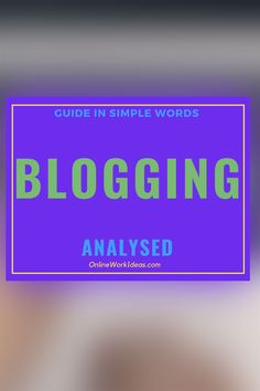 What Is Blogging? Blogging is a method of expression on the Internet. It is popular in promoting a business or making online money from the Internet.  Blogs started in 1990 in the form of a website diary. It was a way to share thoughts online with other readers. The name 'Blog' comes from the words 'web log'. Blogging is the creation of articles with opinions, news, and educational material for websites. Bloggers write about their thoughts or share information ......Read Complete guide!