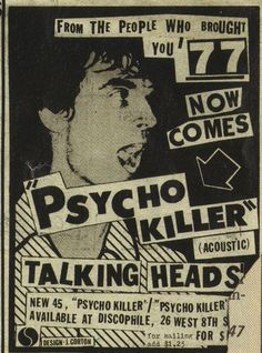- Alley Poster 24 x with Poster Hanger Advertisement for Talking Heads' 'Psycho Killer' single, One of my favorite all-time songs!Advertisement for Talking Heads' 'Psycho Killer' single, One of my favorite all-time songs! Rock Posters, Band Posters, Film Posters, Arte Punk, Punk Art, Illustration Photo, Indie, Poster Design, Flyer Design