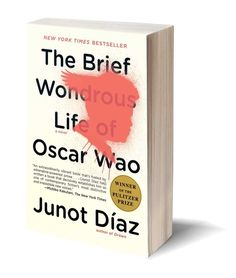 The Brief Wondrous Life of Oscar Wao by Junot Díaz | 26 Books That Will Change The Way You See The World