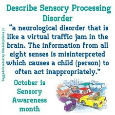 Sensory processing disorder