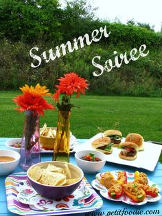 A Summer Soiree with healthier backyard party food. YUM!