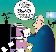 CartoonStock - Does anyone know where we keep the unwritten rules? Human Resources Humor, Hr Humor, Geek Humor, Hate My Job, 911 Dispatcher, Office Humor, Friday Humor, Day Work, Workplace