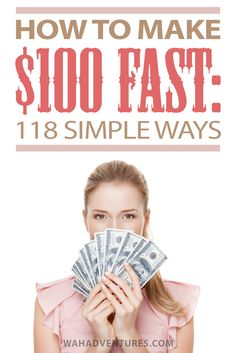 Almost everyone can use a quick $100 at some point. Here's a huge list of ways you can make $100 in your spare time, from selling to side hustling!