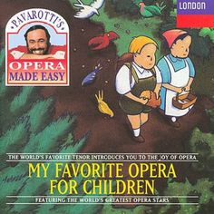 Pavarotti's Favorite Opera for Children introduces children to the joy of opera. This CD from Pavarotti's 'Opera Made Easy' series features selections from Carmen, Il Trovatore, Madama Butterfly, Aida, Hansel und Gretel, and more.
