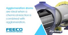 Agglomeration drums are ideal when a chemical reaction is combined with agglomeration. #facts #factfriday #agglomeration #agglomerationdrum #granulator #granulationdrum