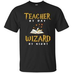 Teacher by Day Wizard by Night Cotton T-Shirt