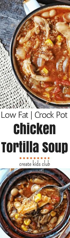 Chicken Tortilla Soup is a one pot slow cooker dinner meal full of beans, quinoa, and vegetables. This soup comes together quickly with common items already in your pantry. A great use for leftover chicken. via /http/://www.pinterest.com/createkidsclub