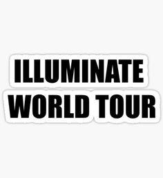 ILLUMINATE WORLD TOUR Sticker