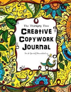 Creative Copywork Journal    DoItYourself Homeschooling The Thinking Tree