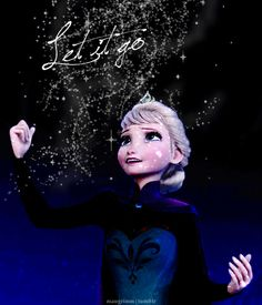 Let it go (Elsa, Frozen)                       Wow, I loved this! I haven't felt so close to a character in a while!