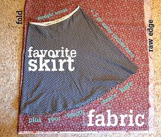 No pattern skirt. Easy! Fun!