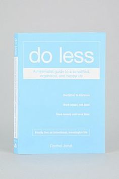 Do Less By Rachel Jonat