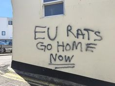 Britain's Brexit Hate Crime Problem Uk Brexit, Alternative News, Founding Fathers, About Uk, Britain, Crime, Graffiti, The Outsiders, Hate