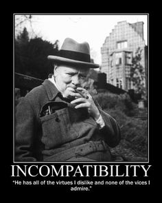 Motivational Posters: Winston Churchill on Incompatibility