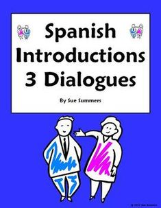 Spanish Introductions, Greetings & Leave Takings - 3 Dialogues