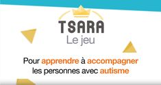 TSARA est l'acronyme de Trouble du Spectre de l'Autisme. C'est aussi le nom de l'application gratuite que je vous présente aujourd'hui.