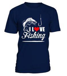 I LOVE FISHING T-shirt  #gift #idea #shirt #image #funny #fishingshirt #mother #father #lovefishing