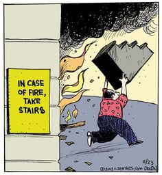 In case of fire, take the stairs
