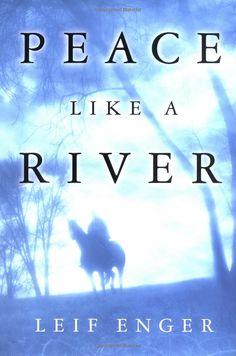 Peace Like a River  Lissa : July '06