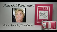 cardmaking video tutorial: Fold Out Panel Card ... Dawn shows how to create this fancy fold card with coordinating monochromatic printed papers ... Stampin' Up!