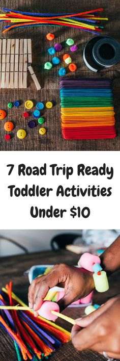 7 Road trip Activities to keep your toddler's hands busy during the long car ride or family vacation under $10! #roadtriptreats [ad]