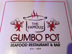 New Orleans.  Gumbo Pot- a seafood restaurant in Jax Brewery.  Yum!!