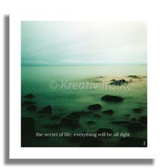 Text on card: The secret of life: everything will be all right. With love from (c) Kreativ Insikt.