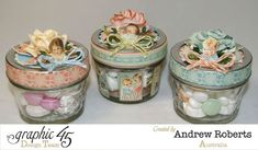 These Little Darlings treat jars are great inspiration for your next baby shower. By: Andrew Roberts Scrapbook Paper Crafts, Paper Crafting, Scrapbooking, Decoupage, Handmade Decorations, Paper Decorations, Altered Bottles, Graphic 45, Little Darlings